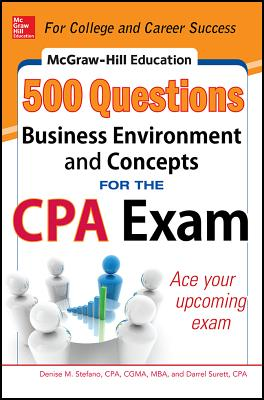 McGraw-Hill's 500 Business Environment and Concepts Questions for the CPA Exam By Mendlowitz, Edward