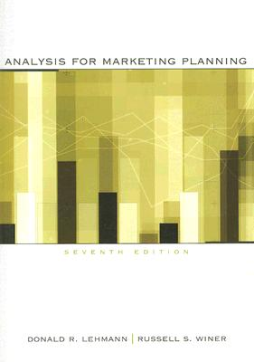 Analysis for Marketing Planning By Lehmann, Donald R./ Winer, Russell S.